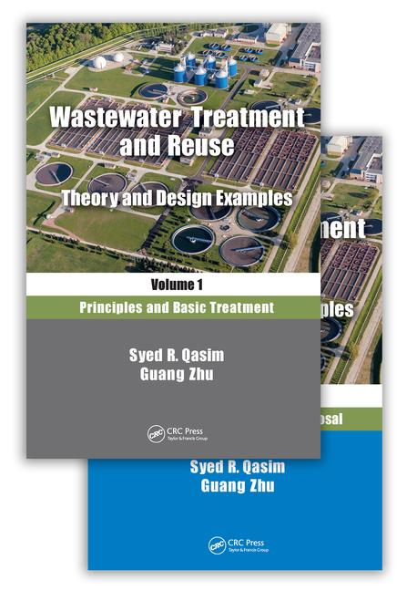 Wastewater Treatment and Reuse: Theory and Design Examples