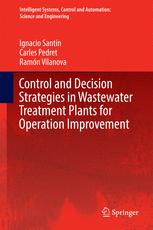 Control and Decision Strategies in Wastewater Treatment Plants for Operation